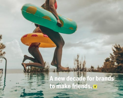 A new decade for brands to make friends (Mobile)