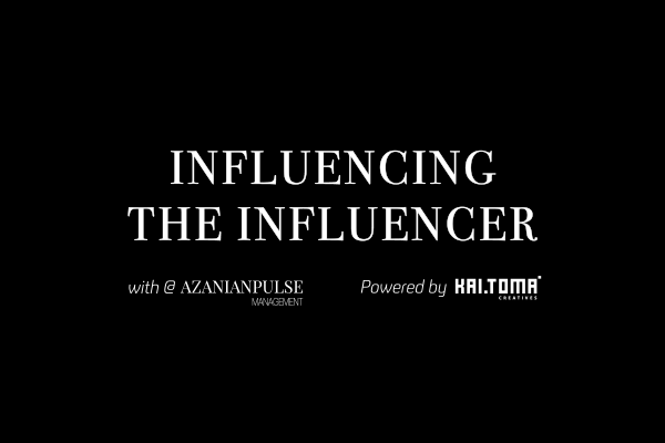 Influencing the Influencer with AzanianPulse, Powered by Kaitoma Creatives